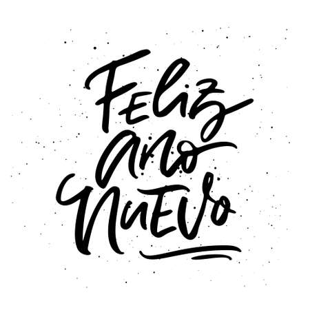 Feliz Ano Nuevo - Happy New Year calligraphy phrase in Spanish. Handwritten unique lettering.