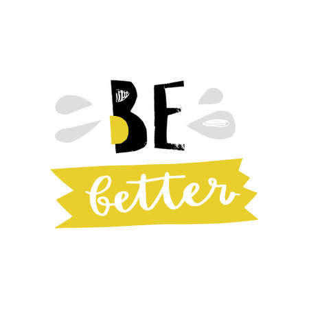 Be better - Paper cutout quote. Vector art.