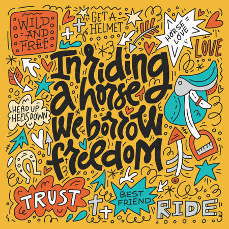 Horseriding quote - In riding the horse we borrow freedom. Unique style lettering made in vector. Ilustração