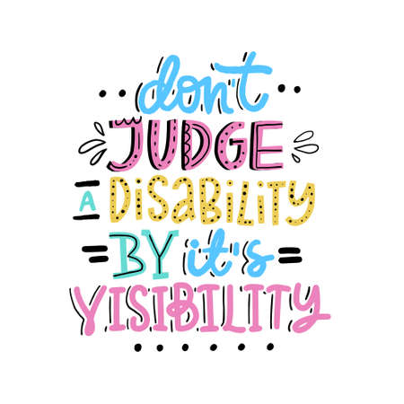 Motivational poster on disability. Hand drawn lettering. 일러스트