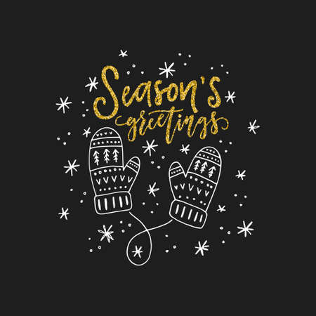 Lettering Seasons greetings and illustration of a mittens. Unique Christmas card design.