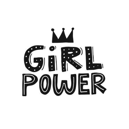 Girl power vector. Woman motivational slogan. Inscription for t shirts, posters, cards. Ilustração
