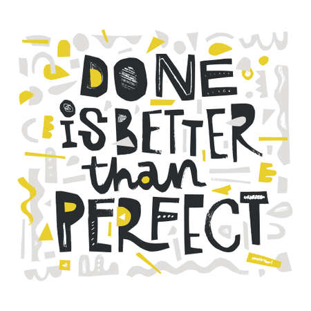 Done is better than perfect. Digital scrapbooking. Paper cutout quote. Vector art. Çizim