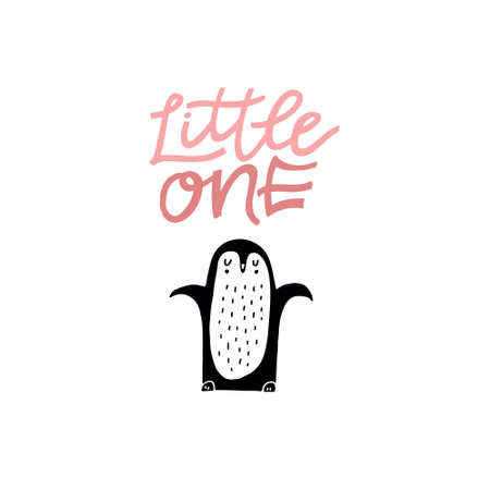 Cute hand drawn illustration of a penguin with phrase little one. Great vector art for nursery or childrens room.