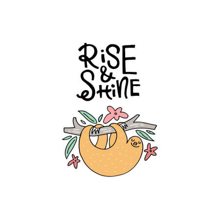 Cute hand drawn illustration of a sloth with phrase rise and shine. Great vector art for nursery or childrens room. Illustration