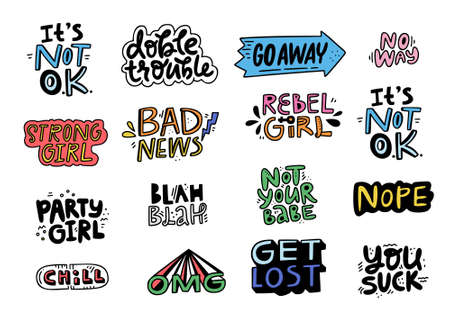 Set of lettering for patches and stickers with fun quotes about strong giels like get lost, you suck, bad news. Sarcastic lettering made in vector.