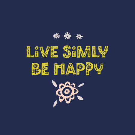 Beautiful quote made with decorative font with scandinavian motives. Folk art poster. Vector illustration with lettering. Çizim