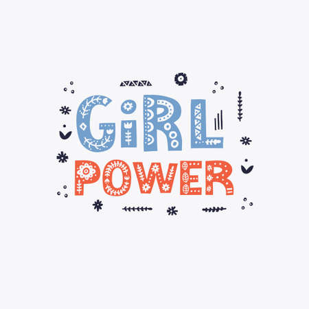 Beautiful quote Girl Power  made with decorative font with scandinavian motives. Folk art poster. Vector illustration with lettering.