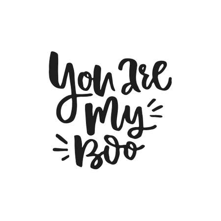 You are my boo - romantic handdrawn quote. Lettering made by ink and brush and converted into vector. Archivio Fotografico - 116800331