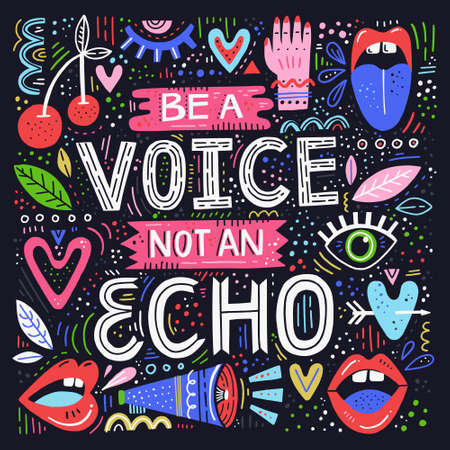 Be a Voice not and Echo - cita de letras dibujadas a mano. Ilustración conceptual de vector con símbolos femeninos. Gran cartel de derechos de la mujer. Ilustración de vector