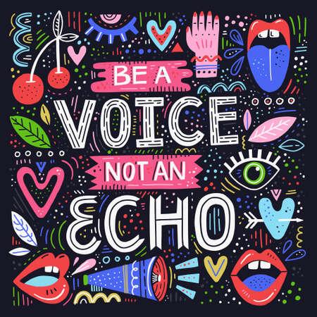 Soyez une voix non et écho - citation de lettrage dessinée à la main. Illustration conceptuelle de vecteur avec des symboles féminins. Grande affiche des droits de la femme Vecteurs