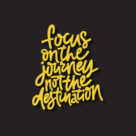 Hand drawn lettering quote - Focus on journey not the destination. Vector illustration. 向量圖像