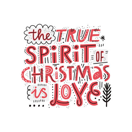 Christmas hand drawn vector lettering. Spirit of Christmas quote, slogan. Scandinavian style illustration. Winter holiday sketch red typography. Xmas, New Year poster, banner, greeting card template Иллюстрация