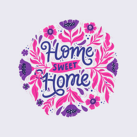 Home sweet home hand drawn color lettering with flowers. Round floral composition and handwritten calligraphy. Housewarming poster, banner. Home decoration, print, textile design element