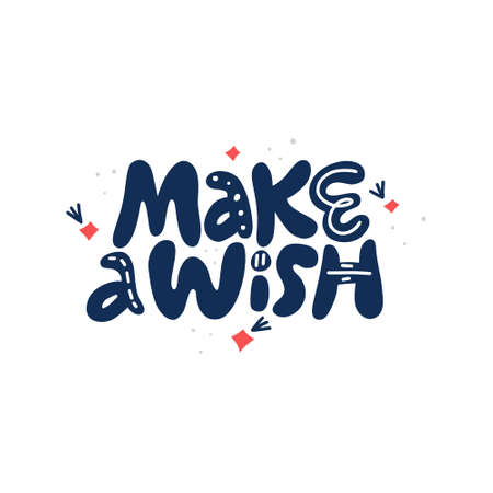 Machen Sie eine handgezeichnete Vektorbeschriftung des Wunsches. Positiver Slogan. Zitat von Hand beschriftet. Typografie im skandinavischen Stil. Geburtstag, Neujahr, Weihnachtssatz. Urlaubsplakat, Banner, Grußkartengestaltungselement
