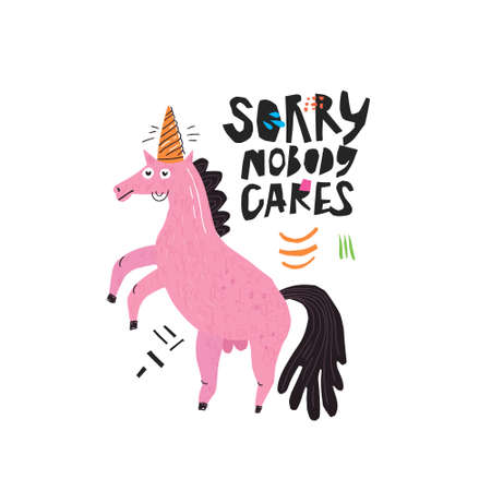 Funny horse hand drawn flat color illustration. Sorry nobody cares handwritten black quote. Ironic unicorn sketch drawing. Sarcastic animal isolated cartoon character. Typography design