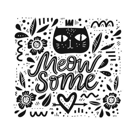Cute cat hand drawn black illustration. Meow some funny slang handwritten quote. Kitten face with floral patterns and calligraphy. Scandinavian style design element. Positive poster, banner