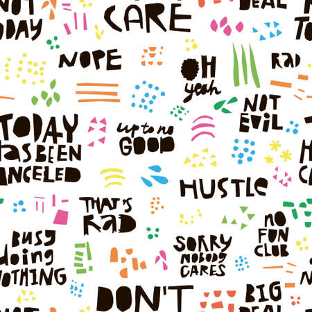 Ironic quotes hand drawn seamless color pattern. Black ink scandinavian style lettering. Sarcastic handwritten phrases, slogans. Calligraphic sketch texture. Textile, wrapping paper, background design Illustration