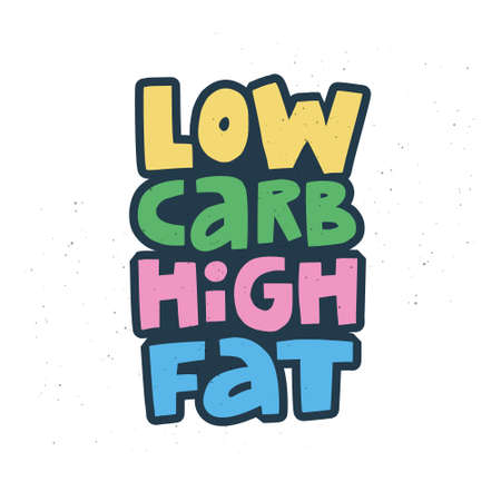 Low carb high fat cartoon vector lettering. Keto diet flat hand drawn graffiti. Ketogenic eating slogan, phrase with multicolor words. Healthy nutrition scandinavian style poster, banner design