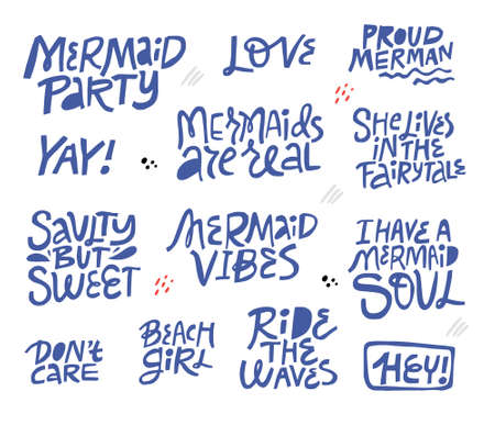 Mermaid party hand drawn blue lettering set. Stylized slang phrases, slogans collection. Positive quote isolated cliparts. Flat design typography. Birthday poster, banner, t-shirt carton elements Illustration