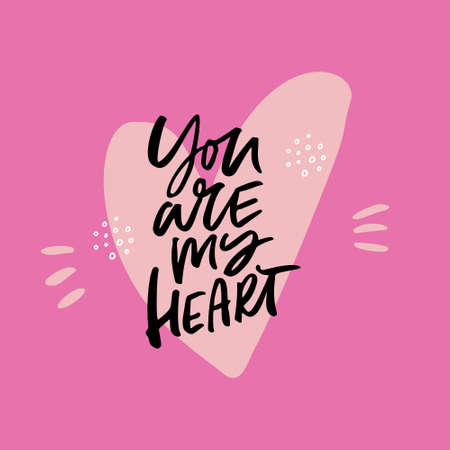 Valentines Day hand drawn vector illustration. You are my heart lettering. Dating anniversary greeting card. Flat heart on pink background. Love and romance poster. Handwritten phrase Ilustração