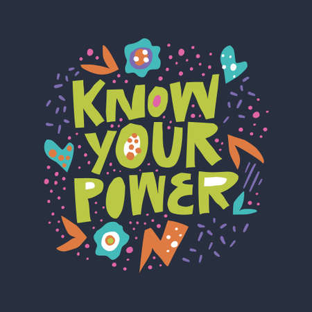 Know your power flat hand drawn lettering. Girls power inspirational saying, message for t-shirt print. Scandinavian style typography with abstract doodle sketches. Motivational poster, banner Иллюстрация