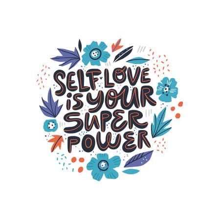 Motivierende Mädchen Selbstwertgefühl Zitat Illustration. Selbstliebe ist dein Superkraft-Schriftzug, Typografie. Ermutigende Botschaft, T-Shirt-Druck mit Phrasen, Banner mit Blumen im skandinavischen Stil Vektorgrafik