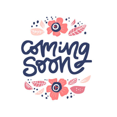 Coming soon ink brush lettering in floral frame. Pregnancy saying inside flowers round border hand drawn illustration. Maternity handwritten inscription. Childbearing poster, t shirt, textile design
