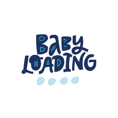 Baby loading vector lettering on white background. Pregnancy saying hand drawn illustration. Awaiting baby phrase handwritten inscription. Maternity poster, banner, t shirt typography design Illustration