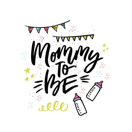 Mommy to be handwritten lettering. Ink calligraphy with baby feeding bottles. Hand drawn baby shower decorations for invitation card. Pregnancy, motherhood. Brush stroke phrase for greeting card Foto de archivo - 123361894