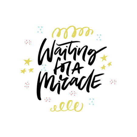 Waiting for a miracle brush stroke calligraphy. New Year, Christmas party invitation postcard. Baby shower, welcoming newborn party celebration. Ink lettering with festive streamer, ribbon, confetti