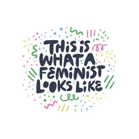 Feminist movement activist hand drawn quote.This is what a feminist looks like. Stylized black lettering, typography with abstract doodles. Feminism standpoint slogan for t-shirt print, phone case Фото со стока - 123175174