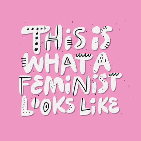 What feminist looks like girl power quote drawing. Scandinavian style hand drawn typography, lettering. Expressive feminism message, slogan, inscription for t-shirt print, poster, postcard 写真素材 - 123175181