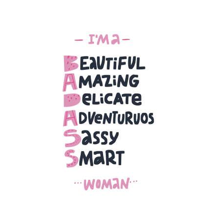 Badass acronym girl power hand drawn message. Beautiful woman cute t-shirt print. Smart word combination. Badass stylized lettering. Brave, smart, amazing inspirational slogan, postcard, phone case Ilustração