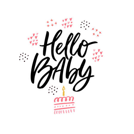 Hello baby hand drawn vector calligraphy. Baby shower, arrival vector postcard with lettering. Welcome newborn party invitation card. Birthday cake doodle drawing. One year anniversary celebration Иллюстрация