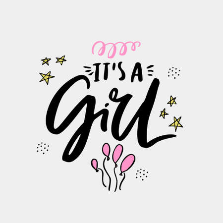 Its a girl flat hand drawn lettering. Ink calligraphy. Cartoon stars and balloons postcard. Gender reveal party vector greeting card. Baby shower, arrival celebration invitation card