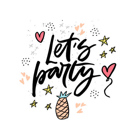 Lets party cartoon flat hand drawn lettering. Summer beach party invitation card. Calligraphy and pineapple cliparts. Exotic tropical fruit, hearts and balloons. Birthday, anniversary celebration Vektoros illusztráció