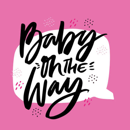 Baby on the way hand drawn vector calligraphy. Baby shower, arrival vector illustration with lettering. Welcome newborn girl party pink invitation card. Gender reveal postcard with speech cloud Иллюстрация