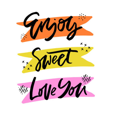 Enjoy, Sweet, Love you lettering cliparts set. Romantic and cute handwritten phrases for postcard. Ink calligraphy on multicolor ribbons. Hand drawn quotes vector isolated illustrations pack