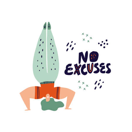 Woman doing headstand hand drawn illustration. No excuses vector scandinavian style lettering. Sportswoman cartoon character with motivating ink brush slogan. Fitness poster, banner design