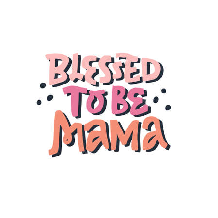 Blessed to be mama multicolor vector lettering. Pregnancy quote hand drawn on white background vector illustration. Maternity saying flat color inscription. T shirt, baby shower poster design  イラスト・ベクター素材