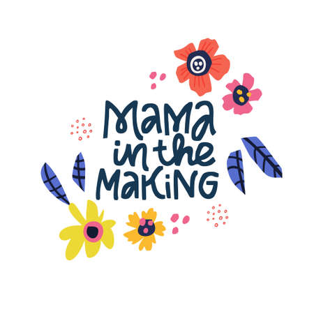 Mama in the making hand drawn black lettering. Pregnant mom phrase in floral border vector illustration. Pregnancy ink brush inscription. Abstract flowers and maternity quote composition