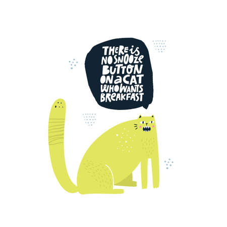 Annoying cat asking for dinner flat illustration. There is no snooze button on a cat who wants breakfast lettering. Naughty kitten ironic phrase, quote. Pets food advertising banner, poster template