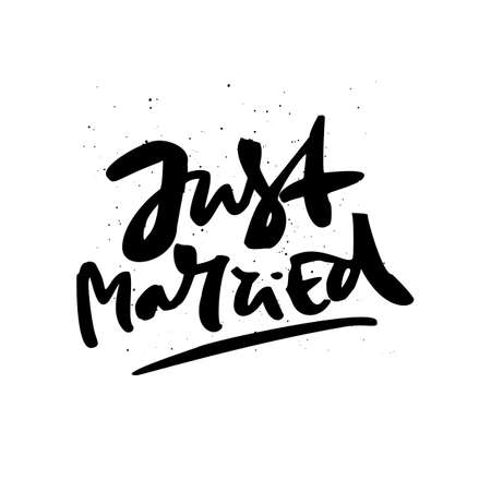 Just married freehand handwritten message. Newlyweds car sign inscription. Black ink calligraphy with paint drops. Married couple t-shirt print. Wedding celebration banner, poster design element