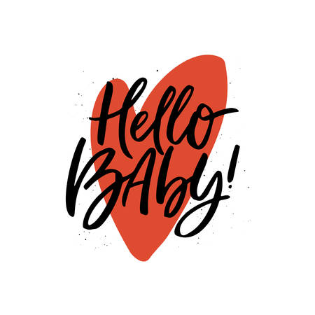 Hello baby hand drawn lettering romantic quote ink