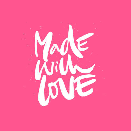 Made with love handwritten message romantic quote ink Çizim