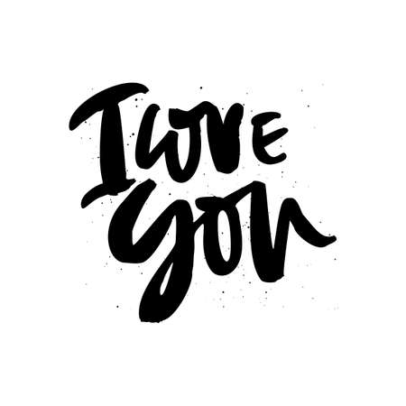 I love you quote, phrase ink brush calligraphy