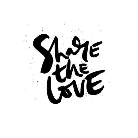Share the love quote, phrase ink brush calligraphy