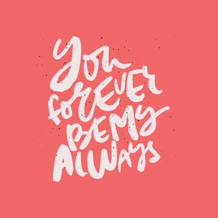 You forever be my always handdrawn lettering