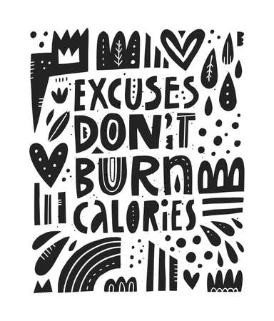Excuses dont burn calories scandinavian Illustration